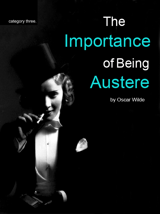 Importance of being Austere